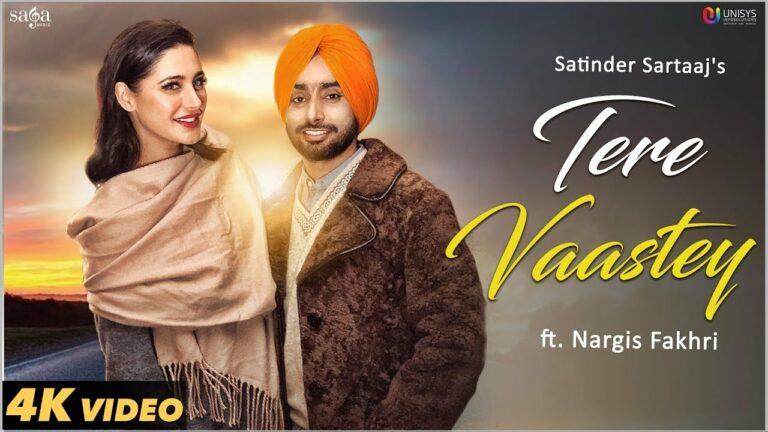 Tere Vaastey Lyrics - Satinder Sartaaj
