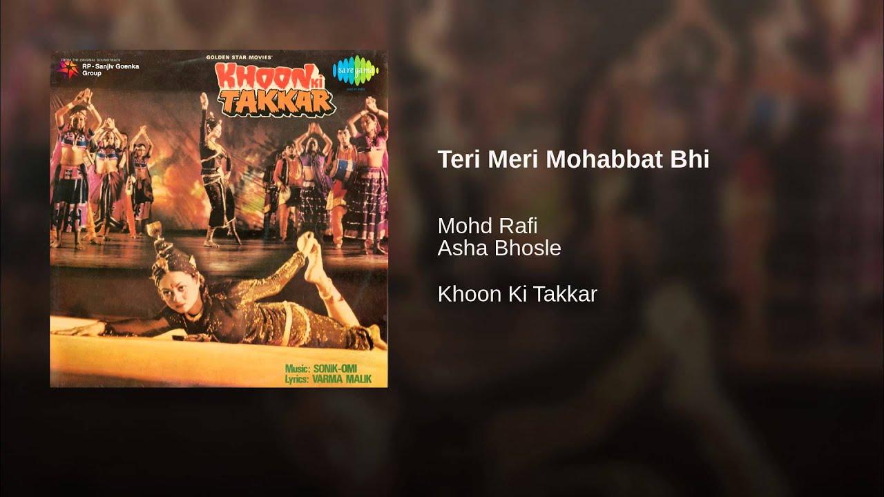 Teri Meri Mohabbat Lyrics - Asha Bhosle, Mohammed Rafi