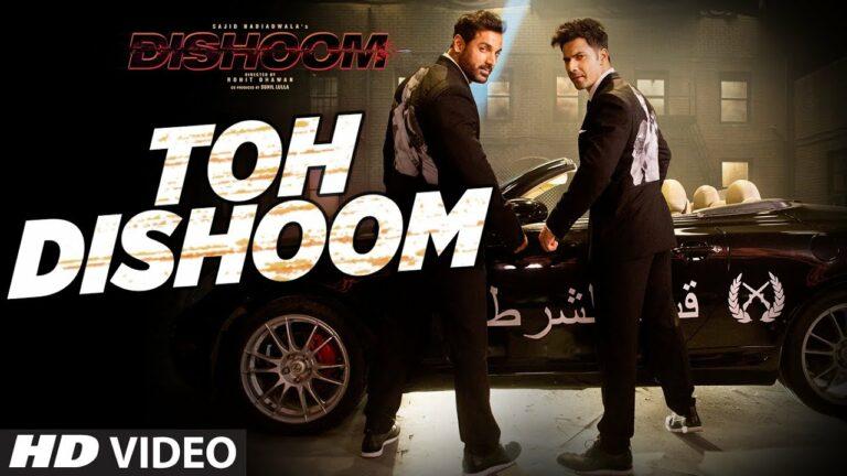 Toh Dishoom Lyrics - Raftaar, Shahid Mallya