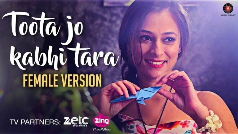 Toota Jo Kabhi Taara Lyrics - Sumedha Karmahe