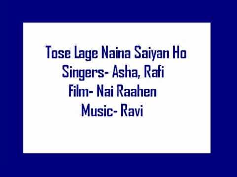 Tose Laage Naina Saiyan Lyrics - Asha Bhosle, Mohammed Rafi