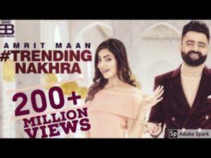 Trending Nakhra (Title) Lyrics - Amrit Maan
