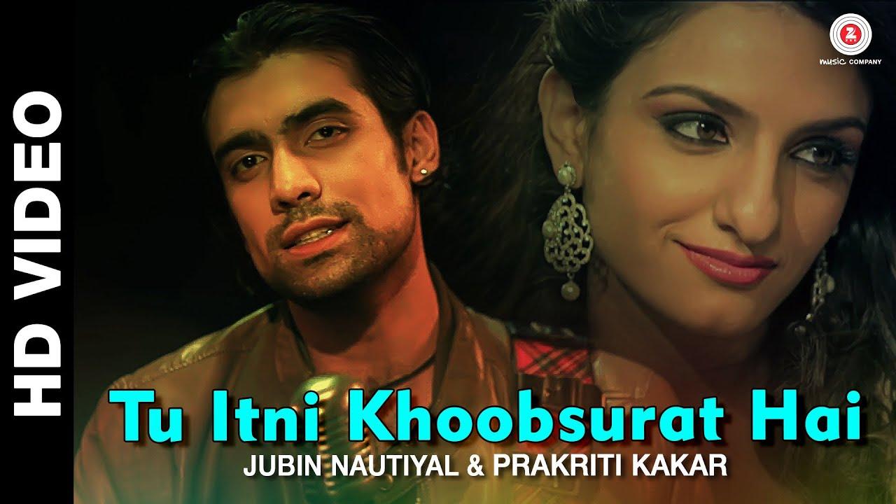 Tu Itni Khoobsurat Hai Reloaded Lyrics - Jubin Nautiyal