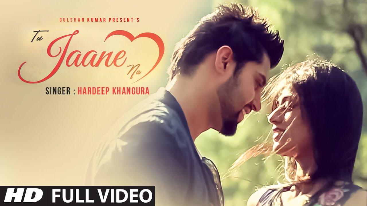 Tu Jaane Na (Title) Lyrics - Hardeep Khangura