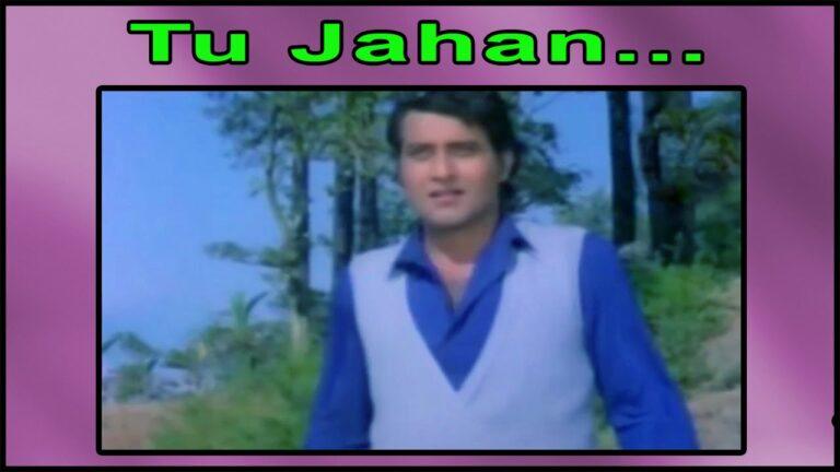 Tu Jahaan Main Wahaan Lyrics - Kishore Kumar