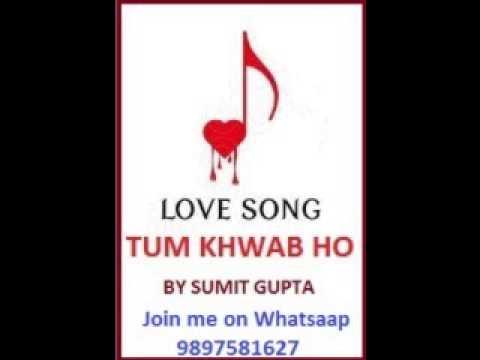 Tum Khwaab Ho (Title) Lyrics - Sumit Gupta