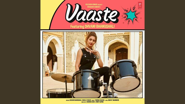 Vaaste (Title) Lyrics - Dhvani Bhanushali, Nikhil D'Souza
