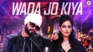 Wada Jo Kiya (Title) Lyrics - Harshi Mad, Ramji Gulati