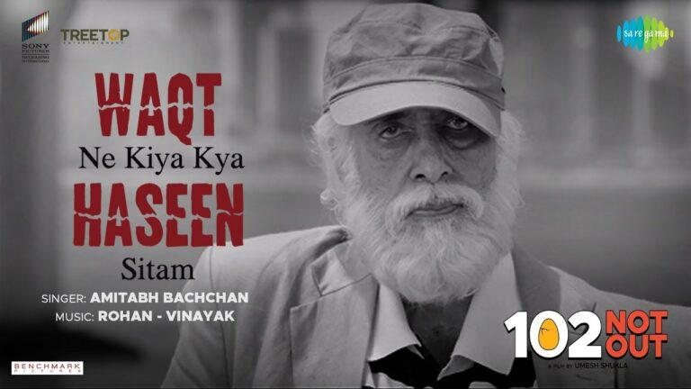 Waqt Ne Kiya Kya Haseen Sitam Lyrics - Amitabh Bachchan