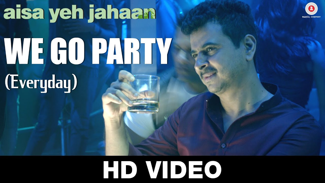 We Go Party Lyrics - Abhilasha Sinha, DJ Bhaduri, Kinshuk Sen, Palash Sen