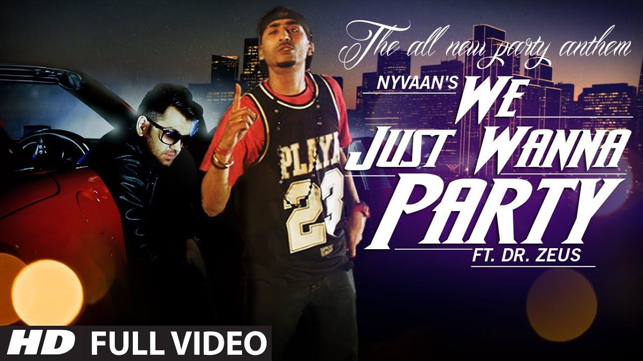 We Just Wanna Party (Title) Lyrics - Nyvaan