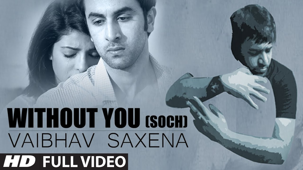 Without You Lyrics - Harrdy Sandhu, Vaibhav Saxena
