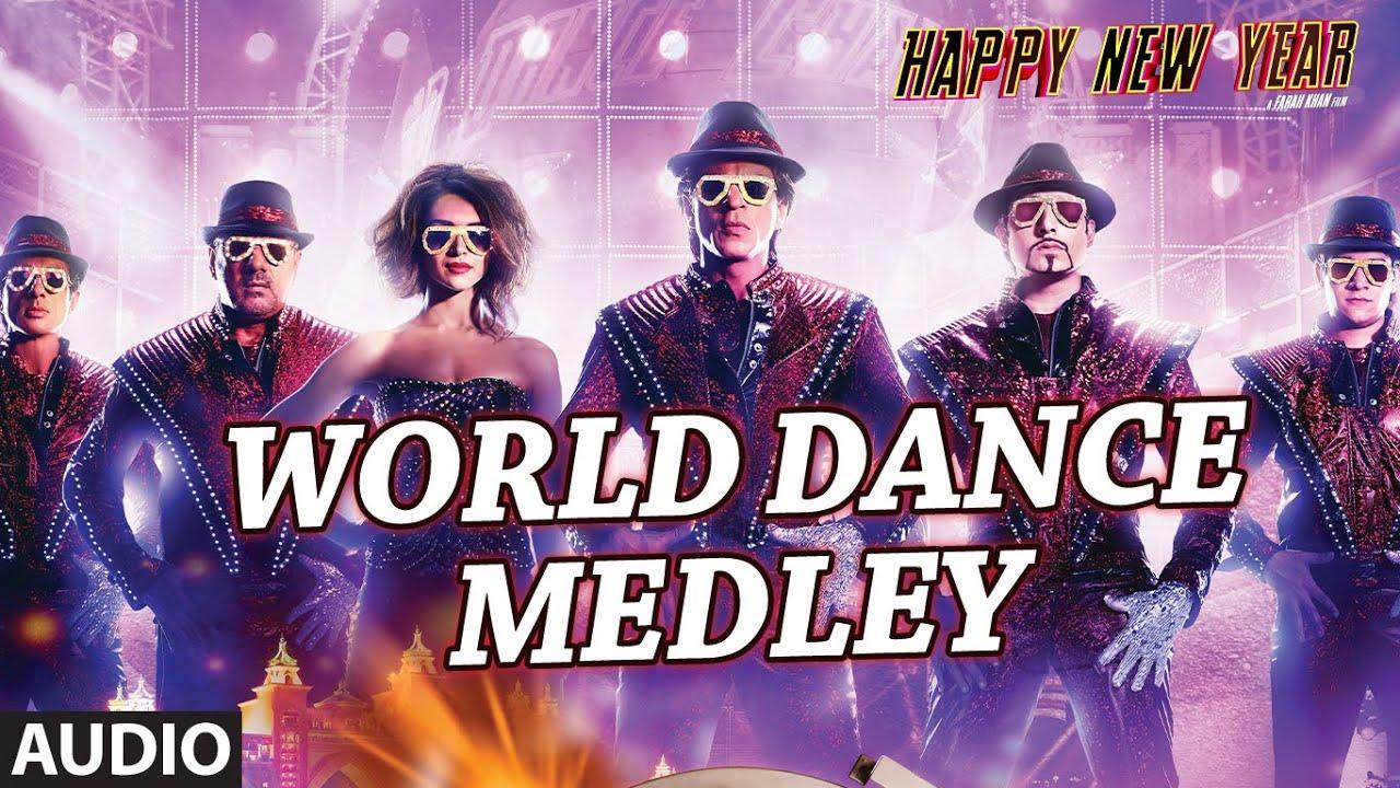 World Dance Medley Lyrics - Krishnakumar Kunnath (K.K), Neeti Mohan, Shahrukh Khan, Shankar Mahadevan, Sukhwinder Singh, Vishal Dadlani