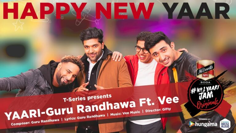 Yaari (Happy New Yaar) Lyrics - Guru Randhawa, Vee Sandhu