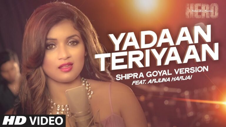 Yadaan Teriyaan (Female) Lyrics - Arjuna Harjai, Shipra Goyal