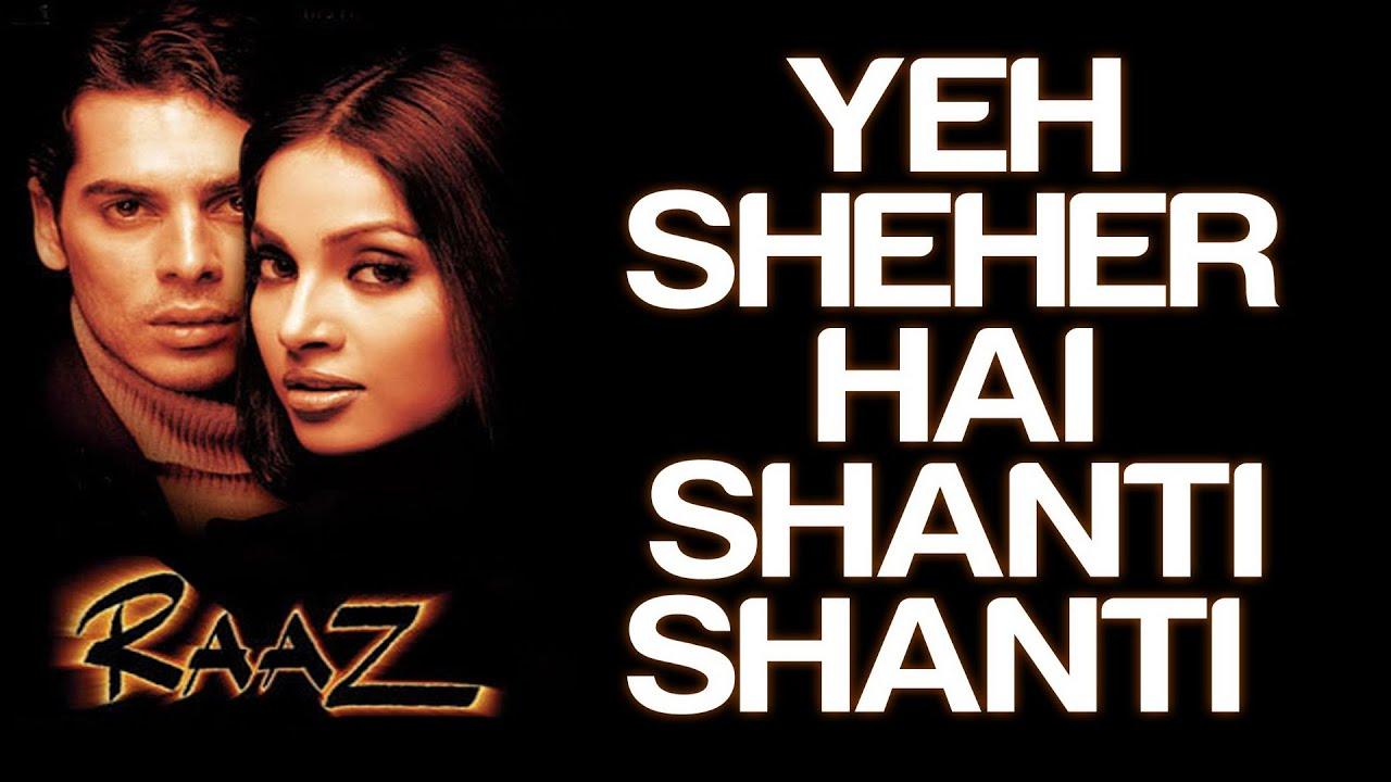 Yahan Pe Sab Shanti Hai Lyrics - Bali Brahmbhatt, Jolly Mukherjee, Suzanne D'Mello