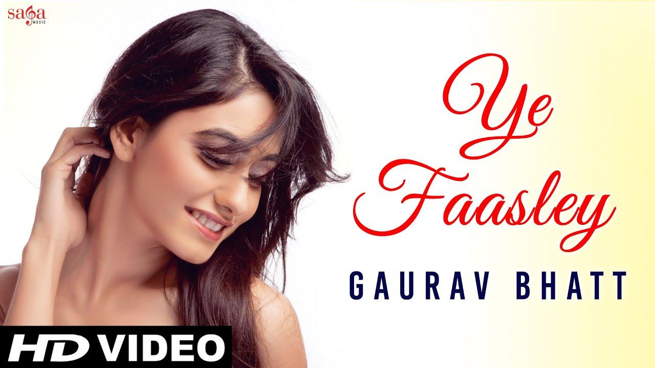 Ye Faasley Lyrics - Gaurav Bhatt