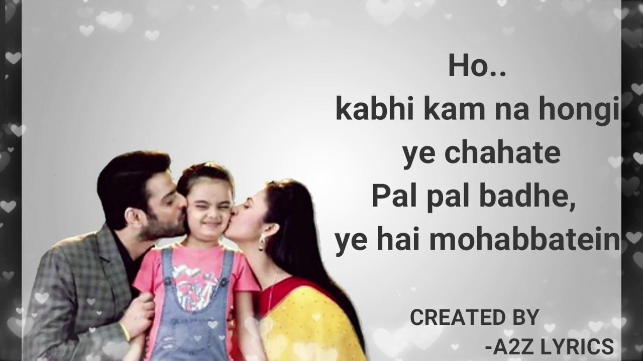 Ye Hai Mohabbatein Lyrics - Pamela Jain