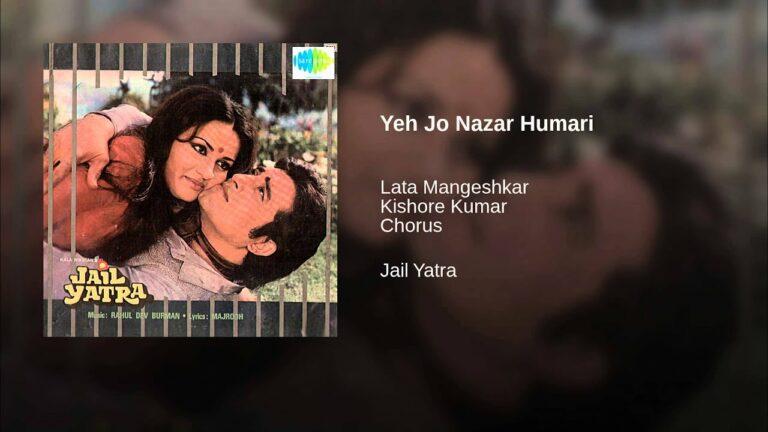Ye Jo Nazar Hamari Lyrics - Kishore Kumar, Lata Mangeshkar