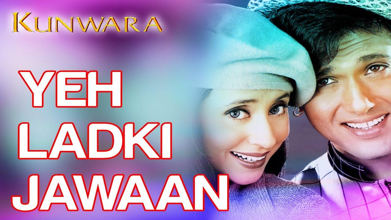 Yeh Ladki Jawaan Lyrics - Alka Yagnik, Kumar Sanu