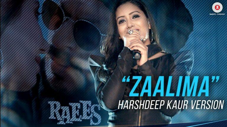 Zaalima (Female) Lyrics - Harshdeep Kaur