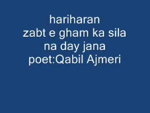 Zabt - E - Gham Ka Sila Lyrics - Hariharan