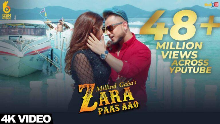 Zara Paas Aao Lyrics - Xeena, Millind Gaba (MG)