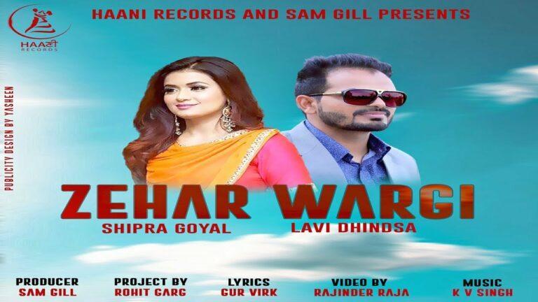 Zehar Wargi (Title) Lyrics - Lavi Dhindsa, Shipra Goyal