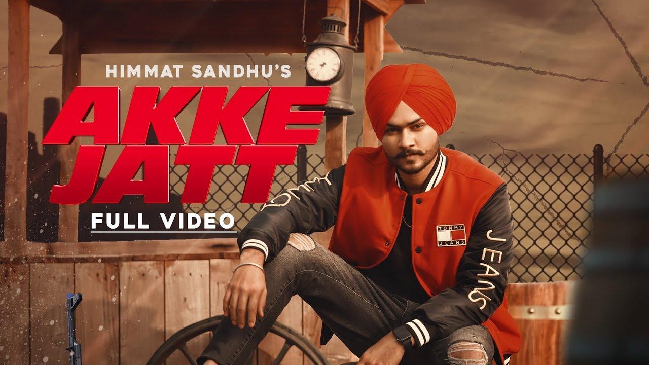 Akke Jatt Lyrics - Himmat Sandhu