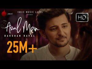 Asal Mein (Title) Lyrics - Darshan Raval