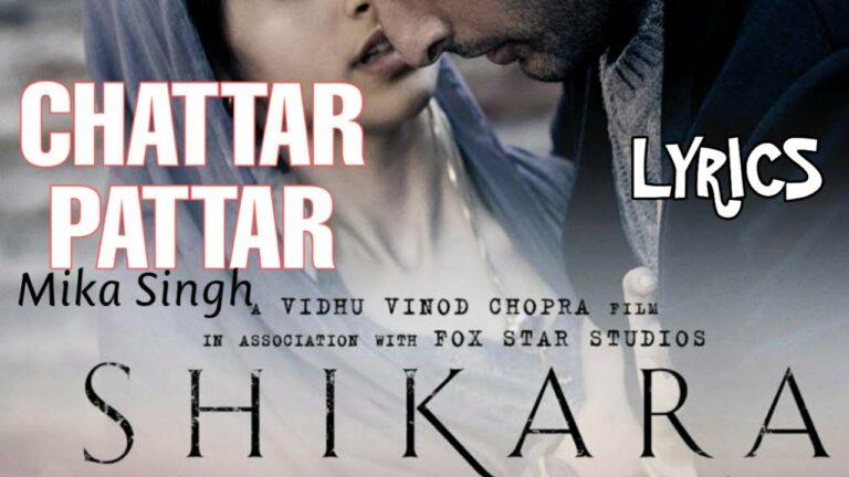 Chattar Pattar Lyrics - Mika Singh