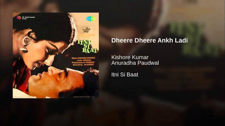 Dhire Dhire Ankh Laadi Lyrics - Anuradha Paudwal, Kishore Kumar