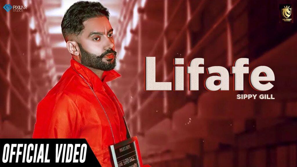 Lifafe Lyrics - Sippy Gill, Shipra Goyal