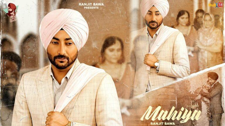 Mahiya Lyrics - Ranjit Bawa