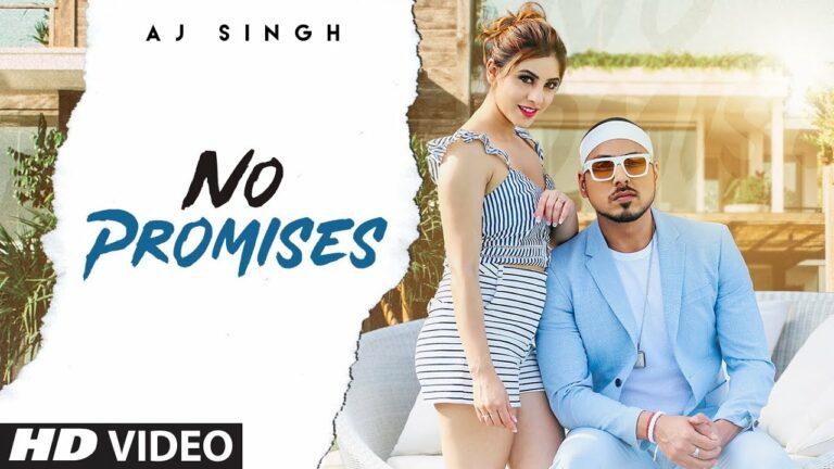 No Promises Lyrics - AJ Singh