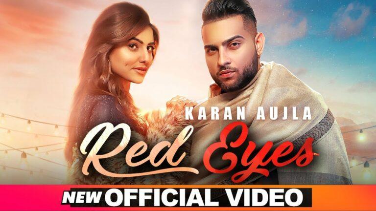 Red Eyes Lyrics - Karan Aujla, Gurlej Akhtar