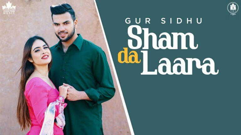 Sham Da Laara Lyrics - Gur Sidhu