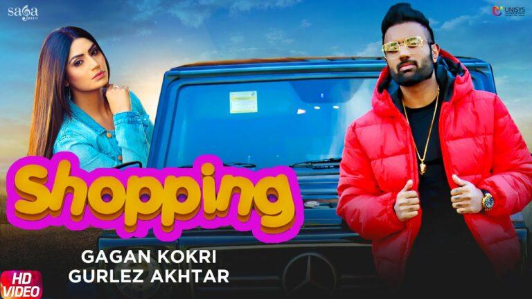 Shopping Lyrics - Gurlej Akhtar, Gagan Kokri