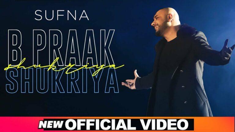Shukriya Lyrics - B Praak
