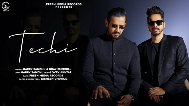Techi Lyrics - Garry Sandhu, Uday Shergill