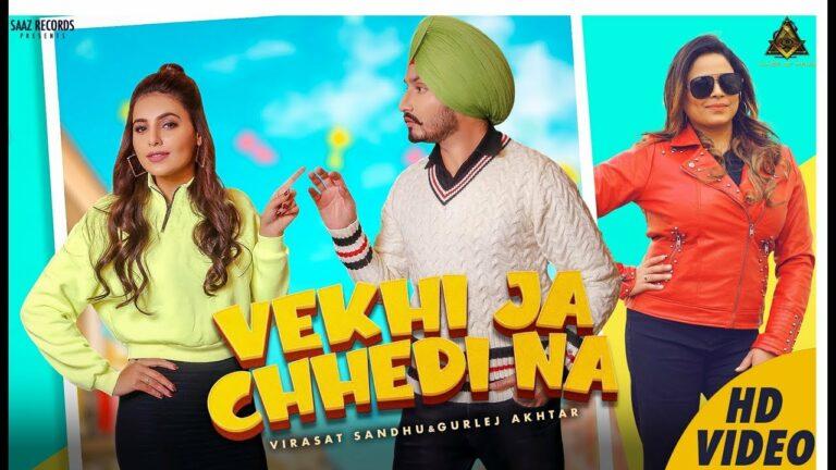 Vekhi Ja Chhedi Na Lyrics - Virasat Sandhu, Gurlej Akhtar