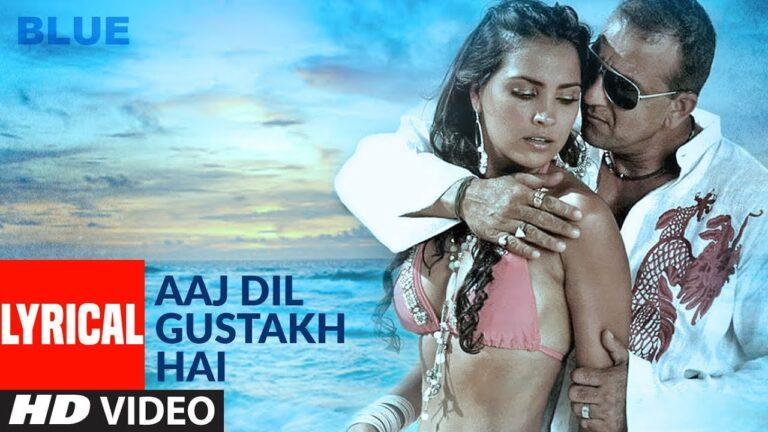 Aaj Dil Gustaakh Hai Lyrics - Shreya Ghoshal, Sukhwinder Singh