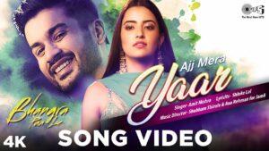 Ajj Mera Yaar Lyrics - Amit Mishra