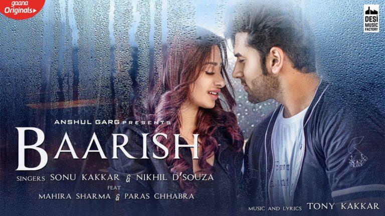 Baarish Lyrics - Sonu Kakkar