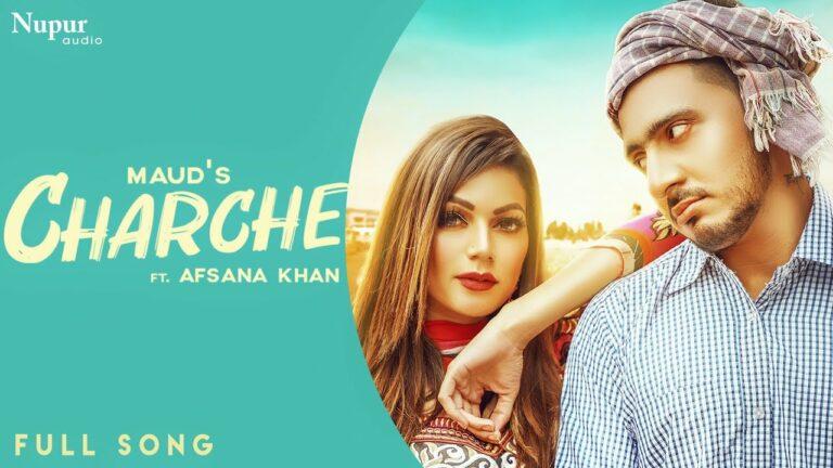 Charche Lyrics - Maud, Afsana Khan
