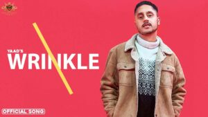 Wrinkle Lyrics - Yaad Purewal