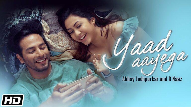 Yaad Aayega Lyrics - Abhay Jodhapurkar, R Naaz