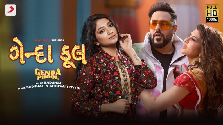 Genda Phool (Gujarati Version) Lyrics - Badshah, Bhoomi Trivedi