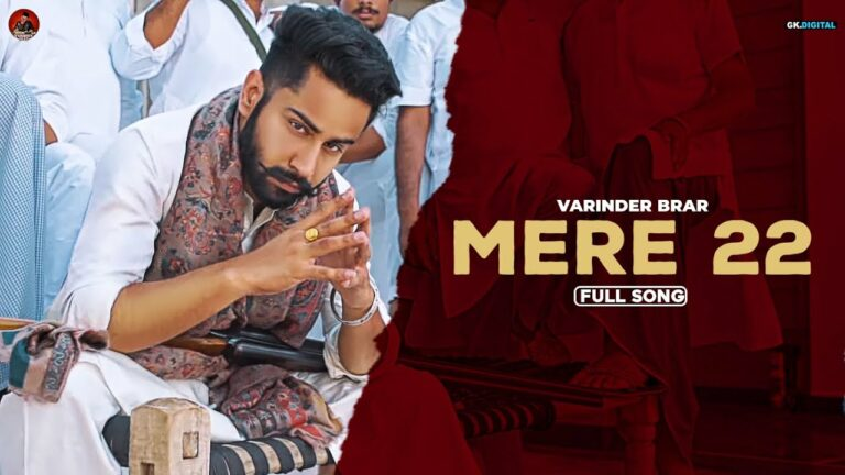 Mere 22 Lyrics - Varinder Brar