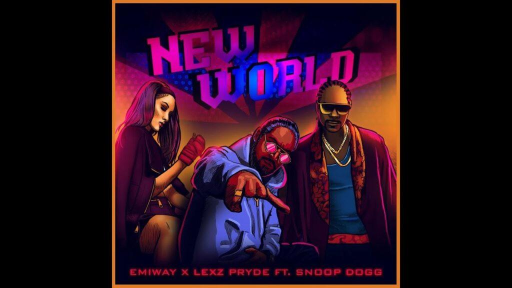 New World Lyrics - Emiway Bantai, Lexz Pryde, Snoop Dogg